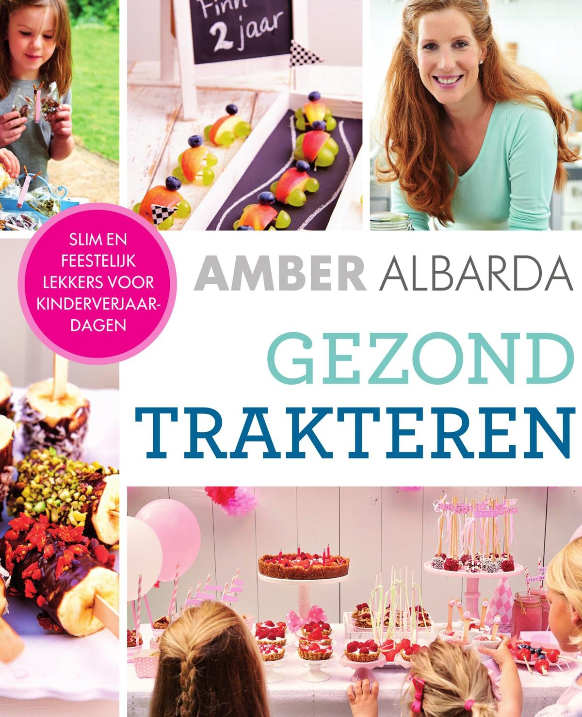 Win het boek 39 gezond trakteren 39 van amber albarda for Het boek over jou