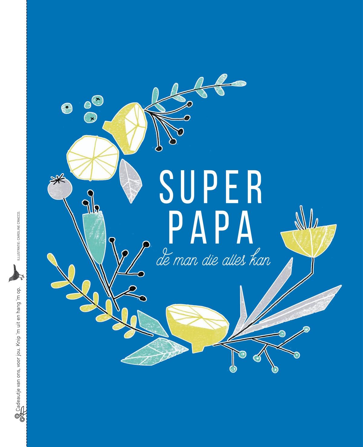 Spreuk: Super papa