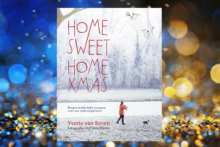 WIN: 6x het kookboek Home Sweet Home XMAS t.w.v. € 29,95 (gesloten)