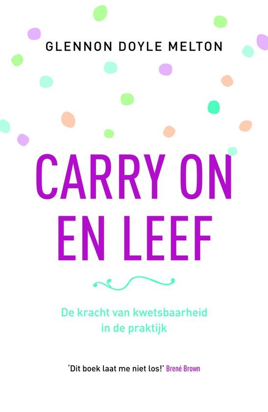 Win! De New York bestseller 'Carry on en Leef'