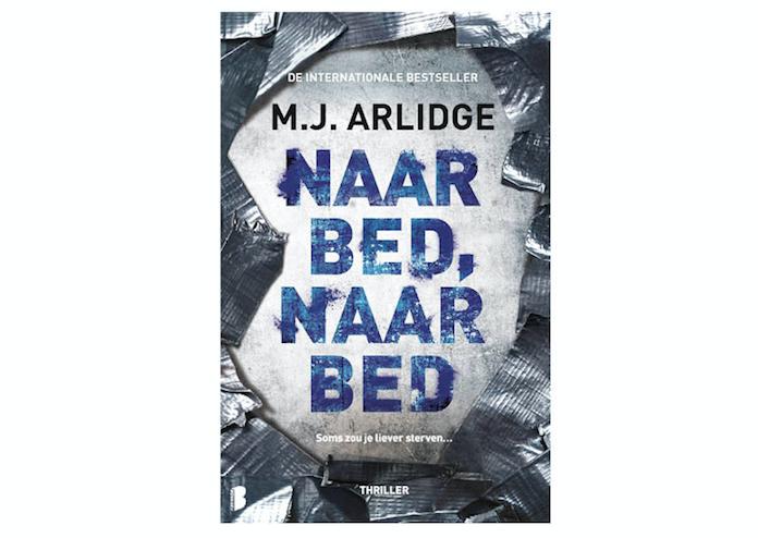 WIN: De thriller 'Naar bed, naar bed' van M.J. Arlidge
