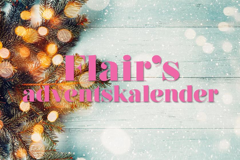 De prijzen vliegen je om de oren: doe mee met Flair's fantastische Adventskalender!