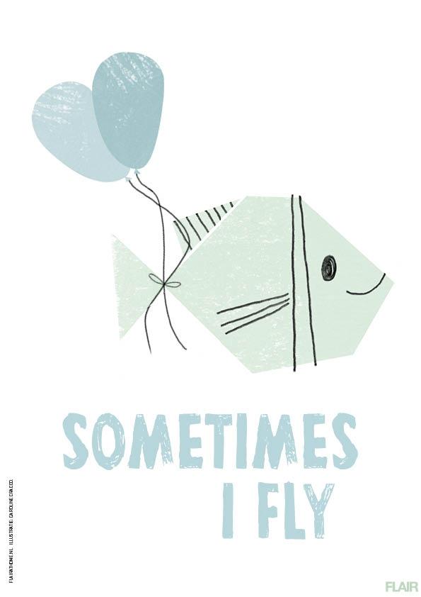 Sometimes I fly