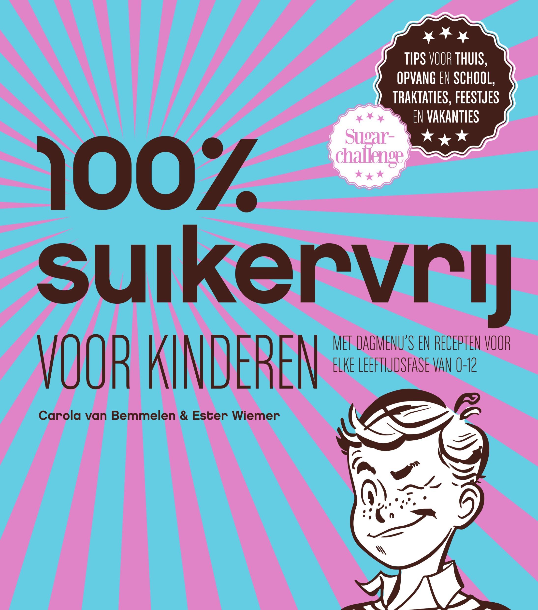WIN: het boek 100% suikervrij voor kinderen
