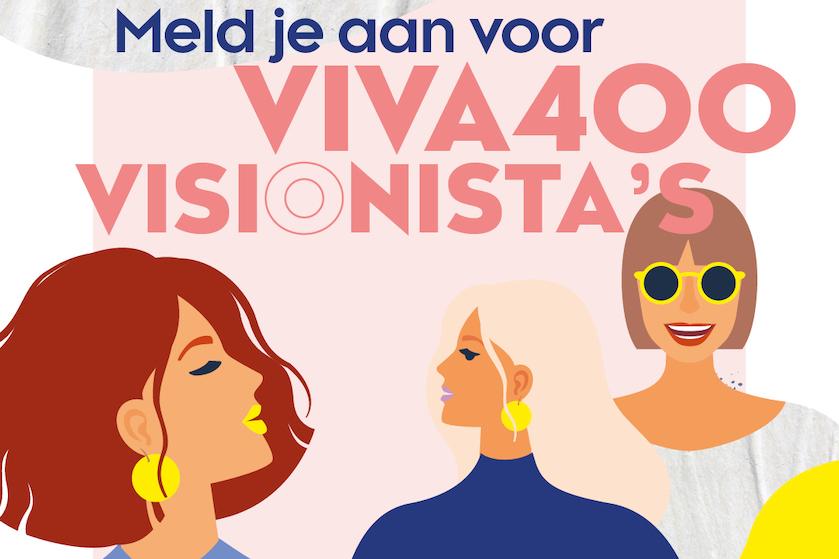 Maak dromen waar: VIVA400 Visionista's op zoek naar ambitieuze en ondernemende vrouwen