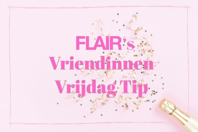 Flair's VriendinnenVrijdagTip: zwijmelen tijdens de Vintage Love-maand op Net5