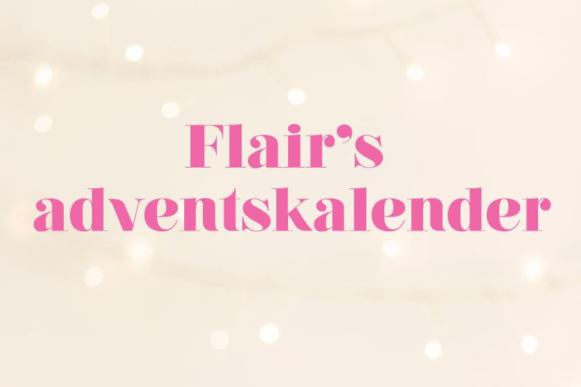 December is één groot prijzencircus: doe mee met Flair's Adventskalender en maak kans op te gekke prijzen