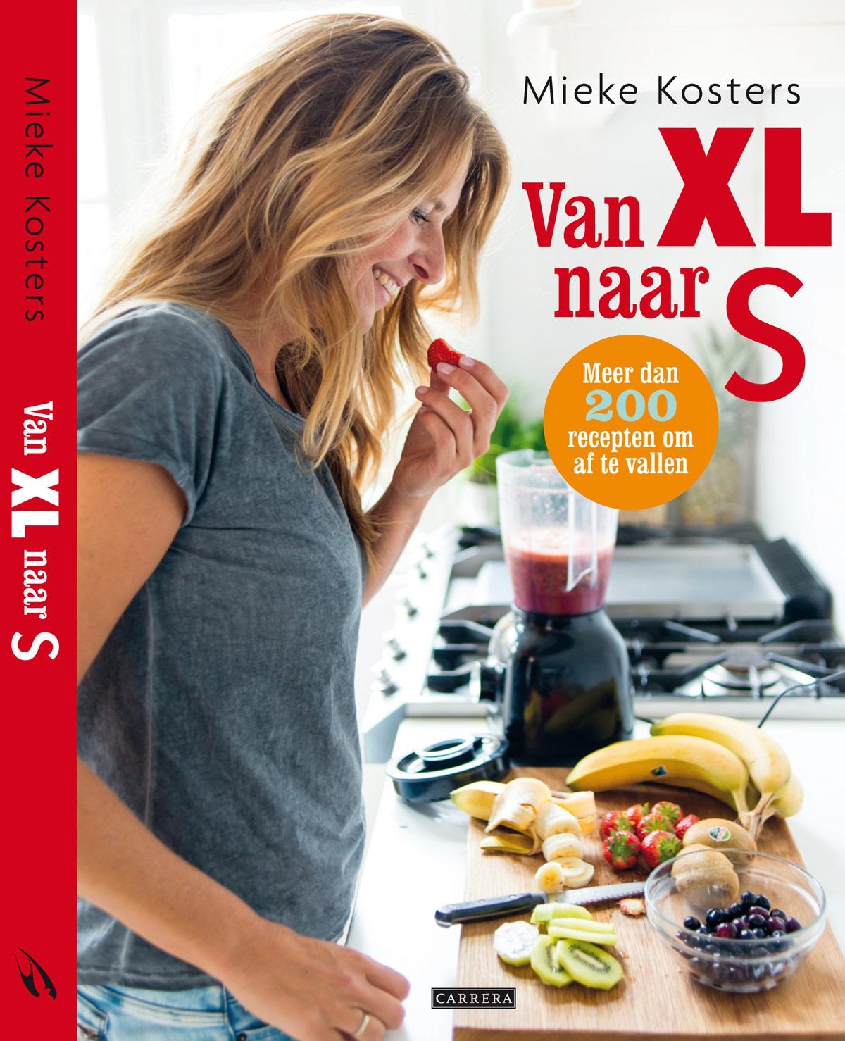 Het eerste kookboek van Mieke Kosters: Van XL naar S
