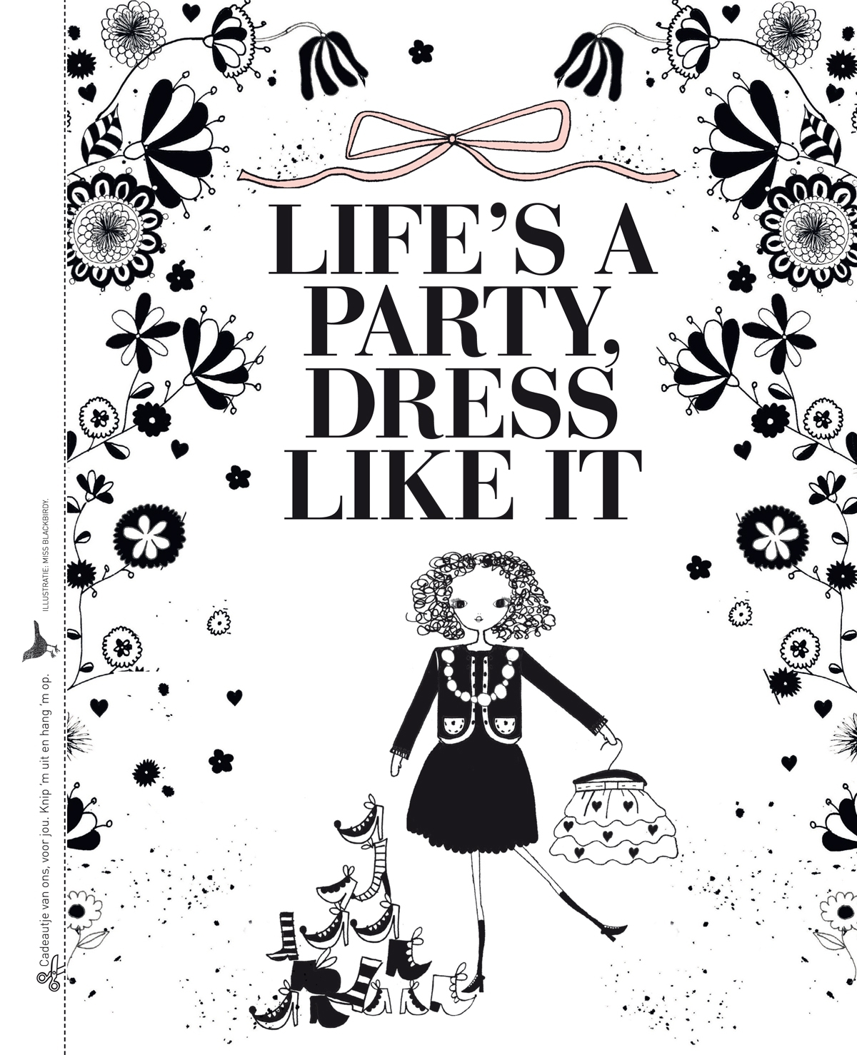 Life's a party, dress like it