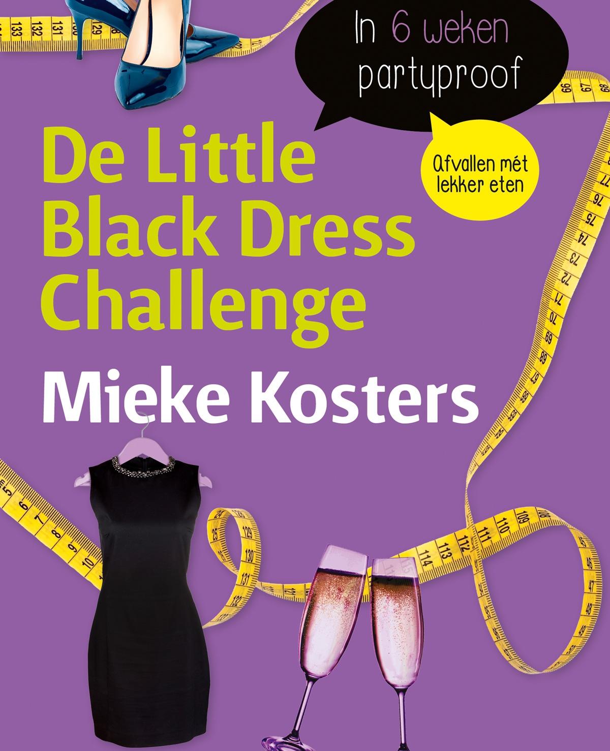'De Little Black Dress Challenge' van Mieke Kosters