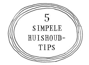 Vijf simpele huishoudtips